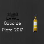 Bodegas La Val logra el Baco de Plata por su La Val de 2017